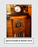 Sparton radio and mantle clock